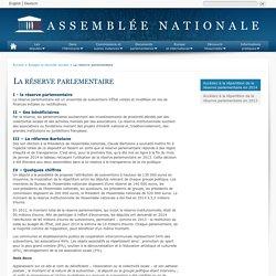La réserve parlementaire - Budget et sécurité sociale - Assemblée nationale