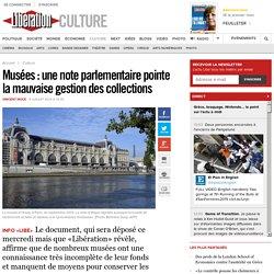 Musées: une note parlementaire pointe la mauvaise gestion des collections