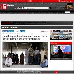 Népal: rapport parlementaire sur un trafic d'êtres humains et ses complicités - Asie-Pacifique