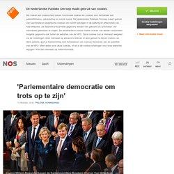 'Parlementaire democratie om trots op te zijn'