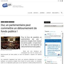 Oui, un parlementaire peut commettre un détournement de fonds publics !