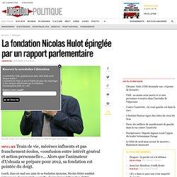 La fondation Nicolas Hulot épinglée par un rapport parlementaire