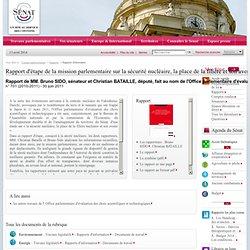 SENAT 30/06/11 Rapport d'étape de la mission parlementaire sur la sécurité nucléaire, la place de la filière et son avenir