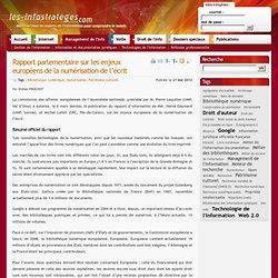 Rapport parlementaire sur les enjeux européens de la numérisation de l'écrit