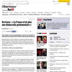"""Bertossa : """"La France n'est plus une démocratie parlementaire"""""""