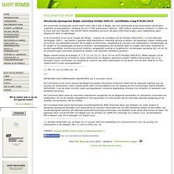 Bart Staes > Articles > Parlementaire vragen > Structurele opvangcrisis België, schending richtlijn 2003/9 - schriftelijke vraag P-8169/2010