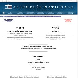 N°3502.- Rapport de M. Alain Claeys, au nom de l'office parlementaire d'evaluation des choix scientifiques et technologiques sur la brevetabilite du vivant.