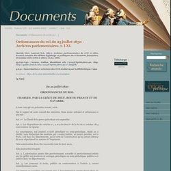 Ordonnances du roi du 25 juillet 1830 - Archives parlementaires, t. LXI. - Encyclopédie de droit politique