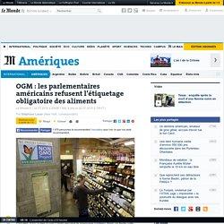 OGM: les parlementaires américains refusent l'étiquetage obligatoire des aliments