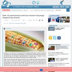 OGM : les parlementaires américains refusent l'étiquetage obligatoire des aliments