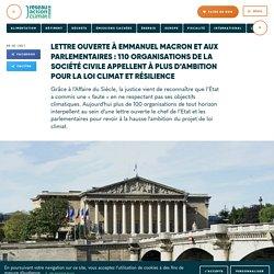 Lettre ouverte à Emmanuel Macron et aux parlementaires : 110 organisations de la société civile appellent à plus d'ambition pour la loi climat et résilience