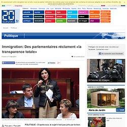 Immigration: Des parlementaires réclament «la transparence totale»