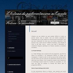 L'histoire du parlementarisme au Canada. Histoire, 3e secondaire