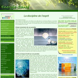 Nos Guides nous parlent » Blog Archive » La discipline de l'esprit