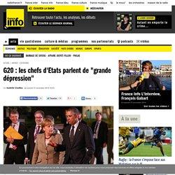 """G20 : les chefs d'Etats parlent de """"grande dépression"""""""