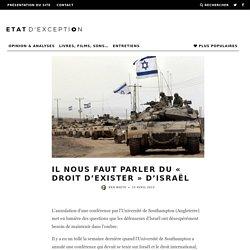 Il nous faut parler du « droit d'exister » d'Israël