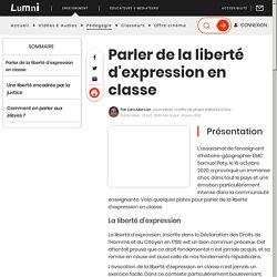 Parler de la liberté d'expression en classe - Lumni