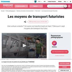 Parler des moyens de transport futuristes en classe de