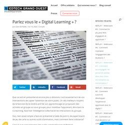 """Parlez vous le """"Digital Learning"""" ? - EdTech Grand Ouest"""