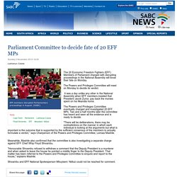 Parliament Committee to decide fate of 20 EFF MPs :Sunday 2 November 2014