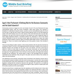 Egypt's Next Parliament: A Defining Role for the Business Community and the Salafi Islamists?
