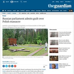 Russian parliament admits guilt over Polish massacre