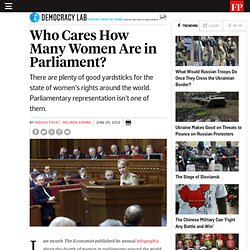 Who Cares How Many Women Are in Parliament? - By Joshua Foust and Melinda Haring