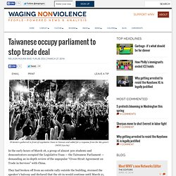 Taiwanese occupy parliament to stop trade deal