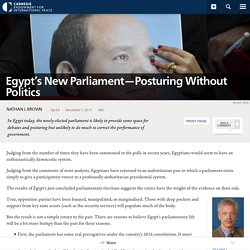 Egypt's New Parliament—Posturing Without Politics
