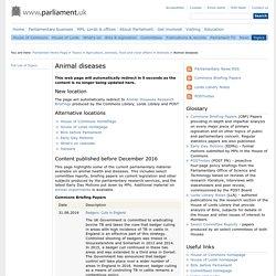 PARLIAMENT_UK - Animal diseases.