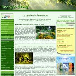Parlons énergie » Blog Archive » Le Jardin de Perelandra