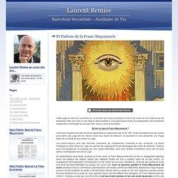 Parlons de la Franc-Maçonnerie - Laurent Remise