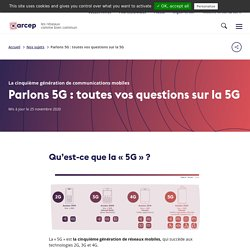 Parlons 5G : toutes vos questions sur la 5G