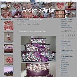 Parme , lilas , mauve .... violet ... - Ateliers d'Antan