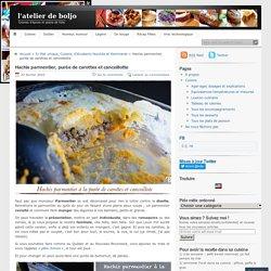 Hachis parmentier, purée de carottes et cancoillotte