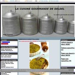 PARMENTIER DE COURGETTES AU BŒUF - la cuisine gourmande de deldel