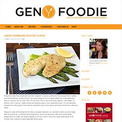 Generation Y Foodie: Lemon Parmesan Crusted Tilapia