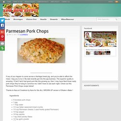 Parmesan Pork Chops - Page 2 of 2 - Cool Home Recipes