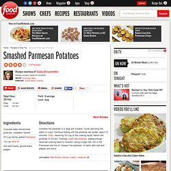 Smashed Parmesan Potatoes Recipe : Giada De Laurentiis