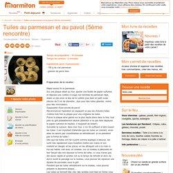 Tuiles au parmesan et au pavot (5ème rencontre) : Recette de Tuiles au parmesan et au pavot (5ème rencontre)