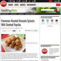 Parmesan Roasted Brussels Sprouts With Smoked Paprika