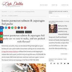 Lemon Parmesan Salmon & Asparagus