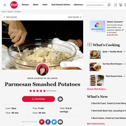 Parmesan Smashed Potatoes Recipe : Ina Garten