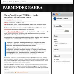 Parminder Bahra » Blog Archive » Obama's criticism of Wall Street banks extends to microfinance sector