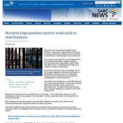 Western Cape parolees receive work tools to start business:Thursday 20 February 2014