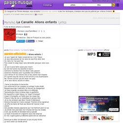 Paroles La Canaille Allons enfants lyrics - musique en parole officiel