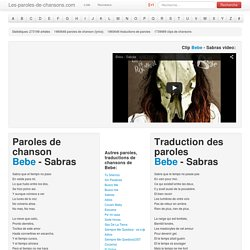 Paroles de chanson Bebe - Sabras traduction, lyrics