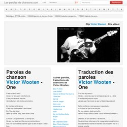 Paroles de chanson Victor Wooten - One traduction, lyrics