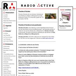 -Paroles d'écoles et ses podcasts - Radio Active