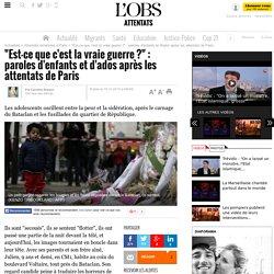 """""""Est-ce que c'est la vraie guerre ?"""" : paroles d'enfants et d'ados après les attentats de Paris"""